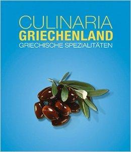 Culinaria Griechenland ( Gekürzte Ausgabe, 30. März 2015