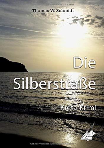 Die Silberstraße: Kreta-Krimi
