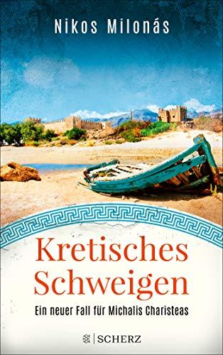 Kretisches Schweigen: Ein neuer Fall für Michalis Charisteas (Michalis Charisteas Serie, Band 3