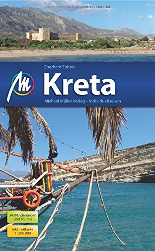 Kreta Reiseführer Michael Müller Verlag: Individuell reisen mit vielen praktischen Tipps.