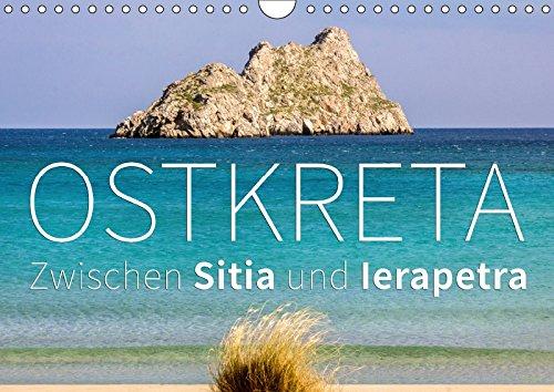 Ostkreta - Zwischen Sitia und Ierapetra (Wandkalender 2018 DIN A4 quer): Unterwegs im äußersten Osten der Insel Kreta. (Monatskalender, 14 Seiten ) (CALVENDO Orte