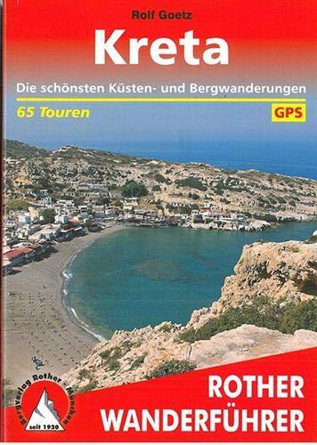 Kreta: Die schönsten Küsten- und Bergwanderungen. 65 Touren. Mit GPS-Tracks (Rother Wanderführer