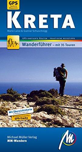 Kreta MM-Wandern: Wanderführer mit GPS-kartierten Wanderungen.