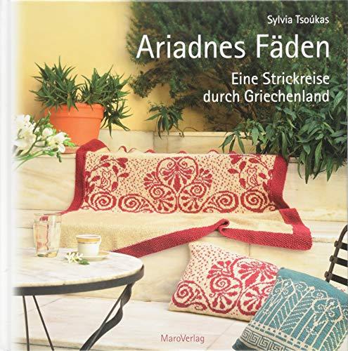 Ariadnes Fäden: Eine Strickreise durch Griechenland