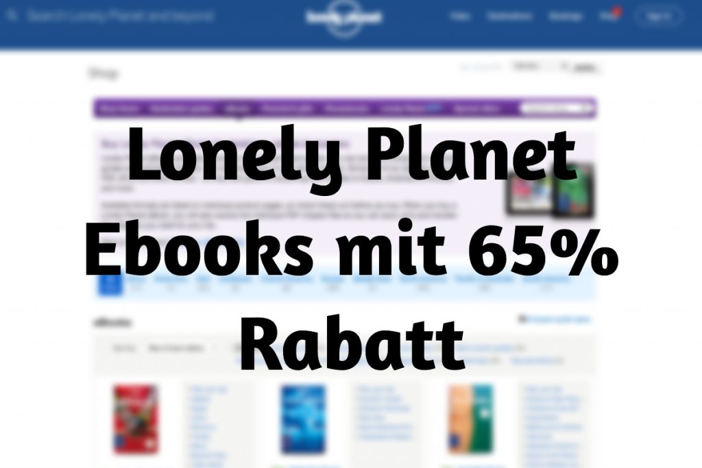 Lonely Planet Ebooks mit 65% Rabatt